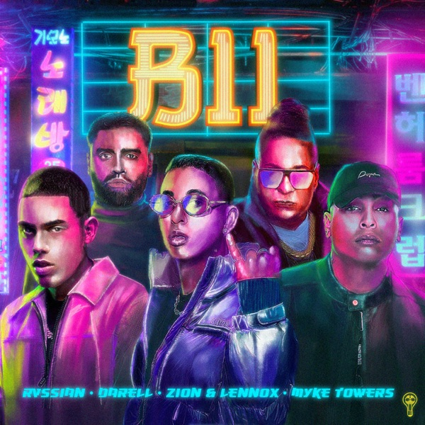 B11 (feat. Myke Towers) - Single