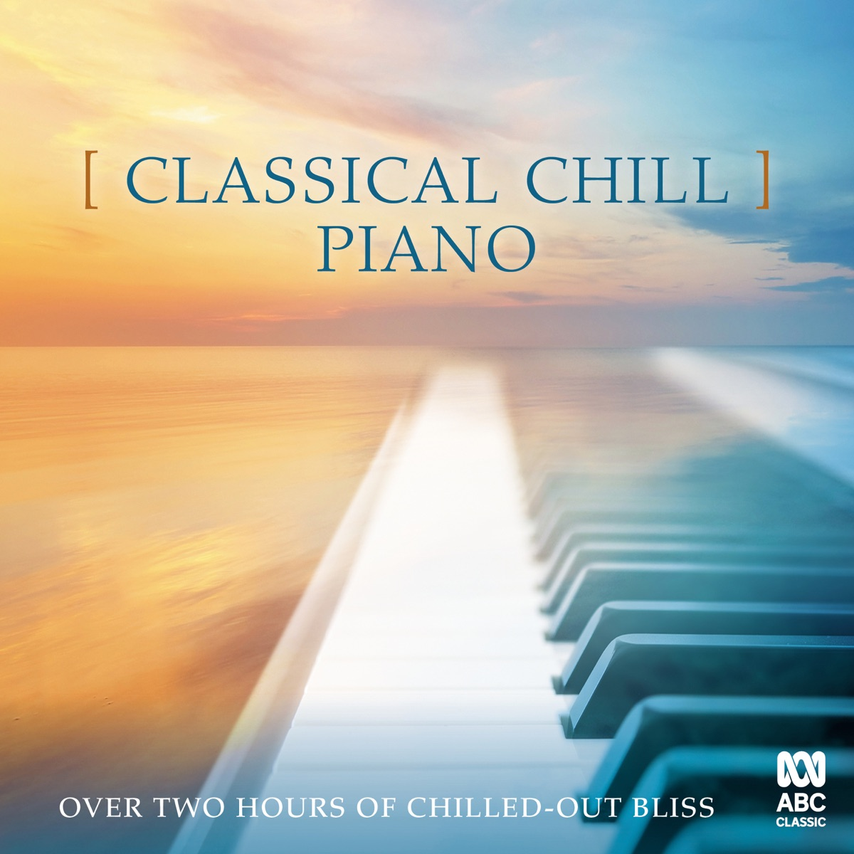 Classical Chill: Piano Album Cover by Various Artists
