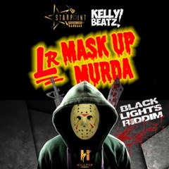 Mask Up Murda