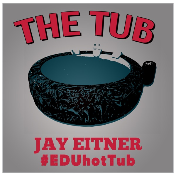The Tub: An Educational Podcast featuring a mic, a hot tub, & a Superintendent.