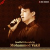 Soulful Ghazals by Mohammed Vakil