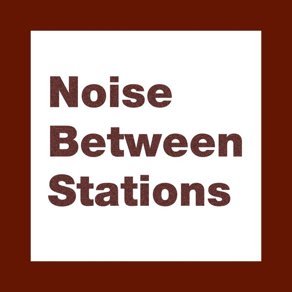 Noise Between Stations