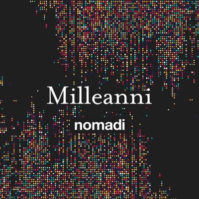 Milleanni - Single - Nomadi