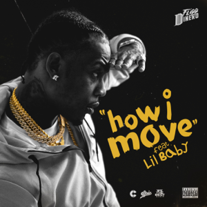 Flipp Dinero - How I Move feat. Lil Baby