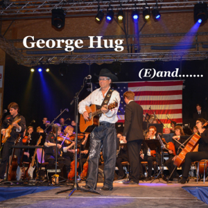 George Hug - (E)and....... [C]