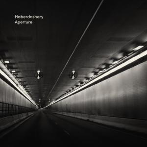 Haberdashery - Aperture