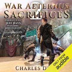 War Aeternus 2: Sacrifices (Unabridged)