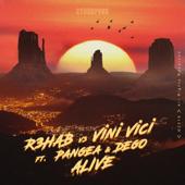 Alive (feat. DEGO) - R3HAB, Vini Vici & PANGEA