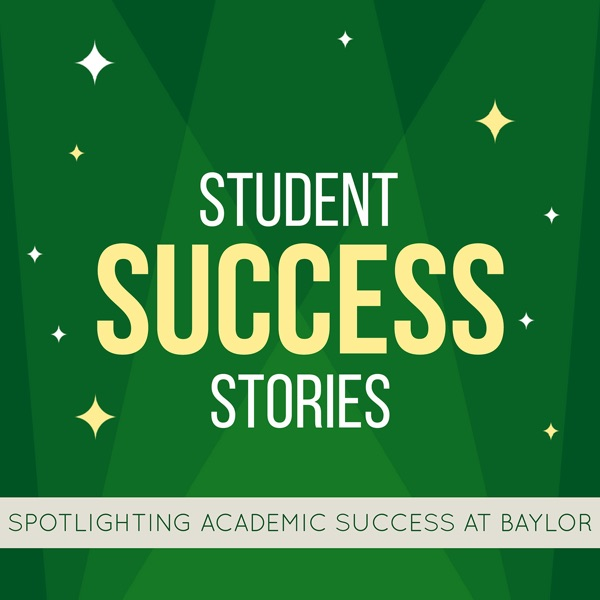 Student Success Stories Podcast