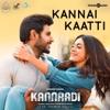 Kannai Kaatti From Kannaadi Single
