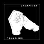 Grumpster - Crumbling