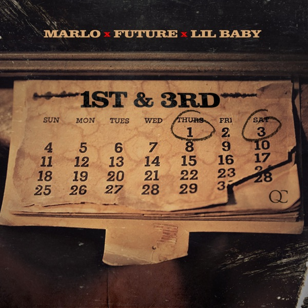 1st N 3rd (feat. Lil Baby & Future) - Single