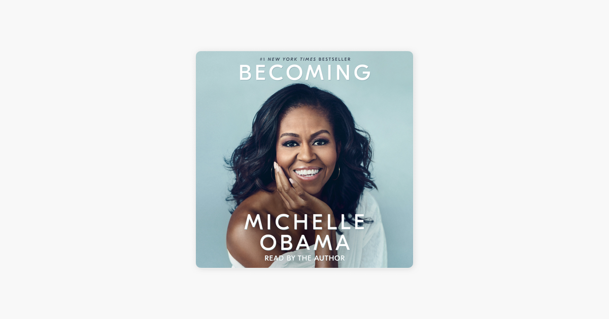 Becoming (Unabridged) - Michelle Obama