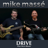 Mike Massé - Drive (feat. Bryce Bloom) bild
