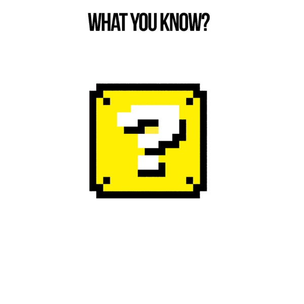 What You Know? - Single