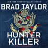 Brad Taylor - Hunter Killer  artwork