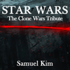 Samuel Kim - Star Wars: The Clone Wars Tribute - EP  artwork