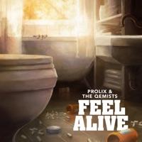 Feel Alive - PROLIX - THE QEMISTS