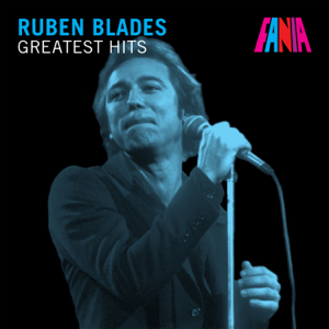 Rubén Blades - Greatest Hits