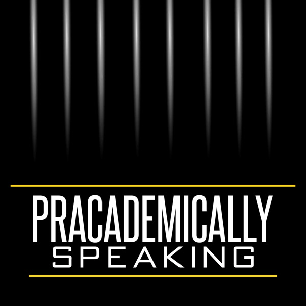 Pracademically Speaking