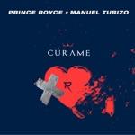 Prince Royce & Manuel Turizo - Cúrame