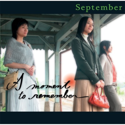 A moment to remember - Single - September