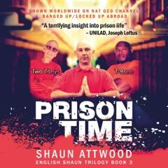 Prison Time: Locked Up In Arizona (English Shaun Trilogy, Book 3) (Unabridged)