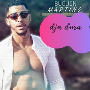 Buguin Martins - Dja Dura