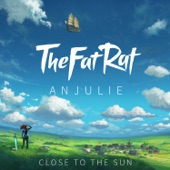 TheFatRat - Close To The Sun