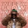 Weezy Flow - EP, Lil Wayne