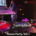 House Party, Vol. 1 (DJ Mix)
