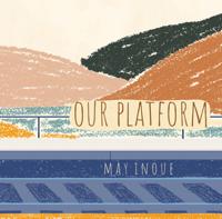 井上銘 - Our Platform artwork