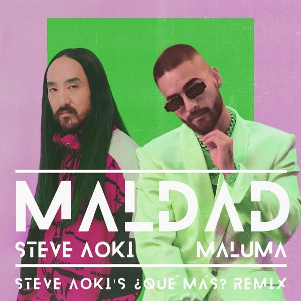 Maldad (Steve Aoki's ¿Qué Más?) [Remix] - Single
