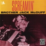 Brother Jack McDuff & Kenny Burrell - He's A Real Gone Guy
