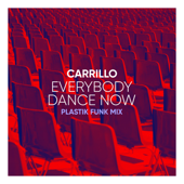 Everybody Dance Now (Plastik Funk Club Mix)
