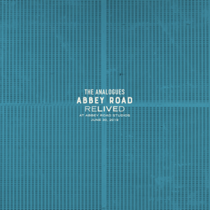 The Analogues - Abbey Road Relived