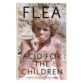 Acid for the Children - Flea MP3 Download