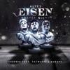 Altes Eisen rostet nicht (feat. Tatwaffe & Kurupt) - Single, PhööniX