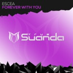 Escea - Forever With You