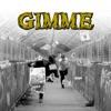 Gimme feat Datkid Dabbla Single