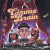 Travis Barker, Lil Wayne & Rick Ross - Gimme Brain  artwork