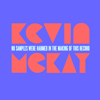 Kevin McKay - No Samples Were Harmed in the Making of This Record kunstwerk