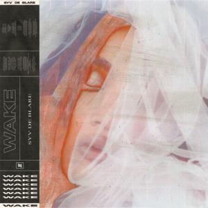 Syv de Blare - Wake