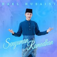 Hael Husaini - Senyuman Ramadhan