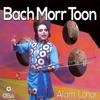 Bach Morr Toon