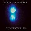 Between Worlds (feat. Moira Scar)