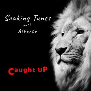Kimberly & Alberto Rivera - Soaking Tunes With Alberto (Caught Up)