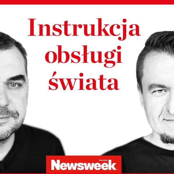 Instrukcja Obsługi Świata – podcast Newsweeka