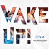 Wake Up! Live - Mocni W Duchu