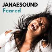 Janaesound - Feared